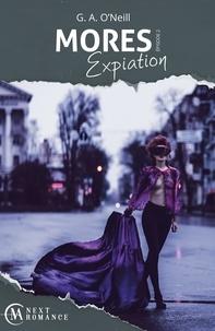 G. A. O'Neill - Mores Tome 2 : Expiation.