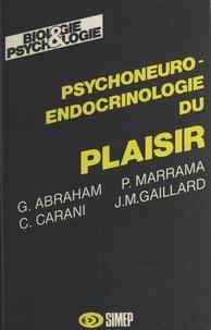 G. Abraham et P. Marrama - Psychoneuro-endocrinologie du plaisir.