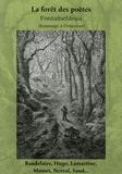 G Adam-Salomon et Charles Baudelaire - Fontainebleau La forêt des poètes - Paysages-Légendes-Souvenirs-Fantaisies Hommage à Denecourt.