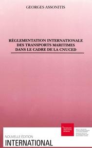 G Assonitis - Réglementation internationale des transports maritimes dans le cadre de la CNUCED.