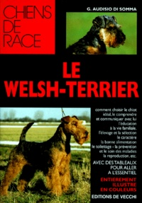 G Audisio Di Somma - Le Welsh-terrier.