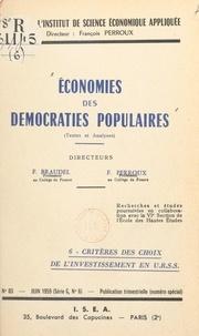 G. Bakulev et Tigran Khatchaturov - Économies des démocraties populaires (textes et analyses) (6). Critères des choix de l'investissement en U.R.S.S..