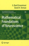 G Bard Ermentrout et David H Terman - Mathematical Foundations of Neuroscience.