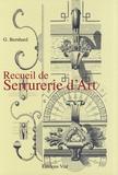G. Bernhard - Recueil de serrurerie d'art.