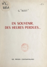 G. Bizet - En souvenir, des heures perdues....