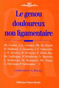 G Boileau et  Collectif - Le genou douloureux non ligamentaire.