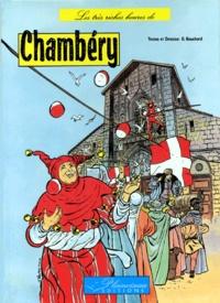 G Bouchard - Les très riches heures de Chambéry.
