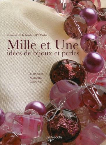 G Caserini et Carmela La Salandra - 1000 & 1 idées de bijoux et perles.