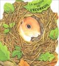 G Caviezel et R Pagnoni - La maison de l'écureuil.