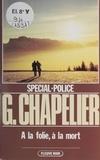 G Chapelier - À la folie, à la mort.