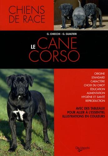 G Chiecchi et G Gualtieri - Le Cane corso.
