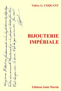 G. coquant Valery - Bijouterie impériale.