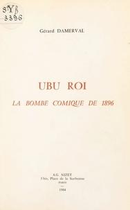 G. Damerval - Ubu roi la bombe comique 1896.