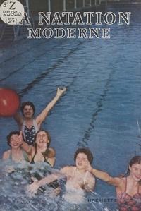 G. de Villepion et  Collectif - La natation moderne.