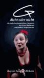 (G)dicht oder nicht. - Die melocharismatischen Chansons der Greta Mulhouse und andere Texperimente.