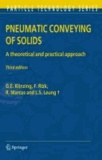 G. E. Klinzing et F. Rizk - Pneumatic Conveying of Solids - A theoretical and practical approach.