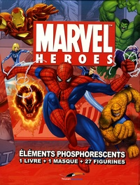 G Fagerstrom - Marvel heroes : éléments phosphorescents - 1 Livre + 1 masque + 27 figurines.