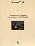 G Fragniere - RAMON LLULL OU... LES PREMIERS JALONS D'UNE EUROP..