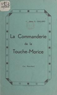 G. Gaillard - La Commanderie de la Touche-Morice - La Réorthe.