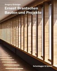 G Gramiger - Ernest Brantschen Bauten und Projekte /allemand.