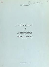 G. Guérin - Législation et jurisprudence nobiliaires.