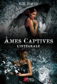 G. H. David - Âmes Captives - Intégrale.