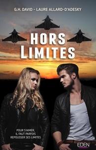 G.H. David et Laure Allard-d'Adesky - Hors limites.