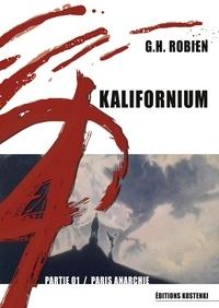G.H. ROBIEN - KALIFORNIUM - Partie 01.