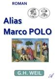 G.H. Weil - Alias Marco Polo.
