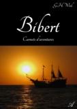 G.H. Weil - Bibert - Carnets d'aventures.
