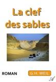 G.H. Weil - La clef des sables.