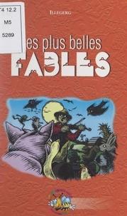G. Illberg - Les plus belles fables des 50 meilleurs fabulistes.