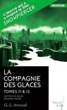 G-J Arnaud - La compagnie des glaces Tomes 11 et 12 : Les Fous du Soleil ; Network Cancer.