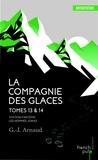 G-J Arnaud - La compagnie des glaces Tomes 13 et 14 : Station fantôme ; Les hommes-Jonas.