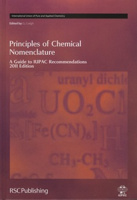 G-J Leigh - Principles of Chemical Nomenclature - A Guide to IUPAC Recommendations.