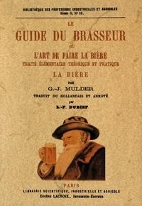 Le guide du brasseur ou lart de faire la bière - Traité élémentaire théorique et pratique.pdf