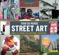 G James Daichendt - Tour du monde Street Art.
