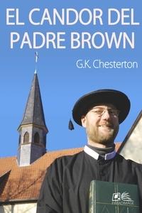 G. K. Chesterton - El Candor del Padre Brown.