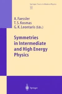 G-K Leontaris et A Faessler - Symmetries in Intermediate and High Energy Physics.