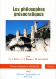 G Kirk et J-E Raven - Les philosophes présocratiques - Une histoire critique....