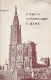 G. Knittel et  Clicherie de l'Est - Évêques missionnaires d'Alsace.