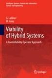 G. Labinaz et M. Guay - Viability of Hybrid Systems - A Controllability Operator Approach.
