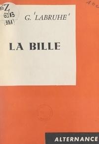 G. Labruhe - La bille.