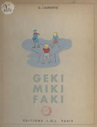G. Laurentie - Geki, Miki, Faki.