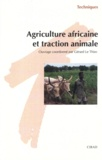 G Le Thieg - Agriculture africaine et traction animale.