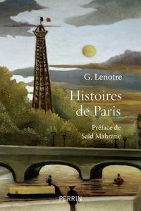 G. Lenotre - Histoires de Paris.
