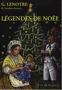 G. Lenotre - Légendes de Noël.
