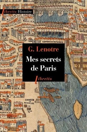 Mes secrets de Paris