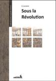 G. Lenotre - Sous la Révolution.