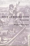 G Lenotre - Sous la Révolution.